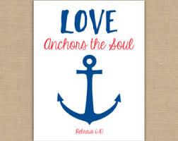 love anchors the soul wall art hebrews 6 19 bible verse
