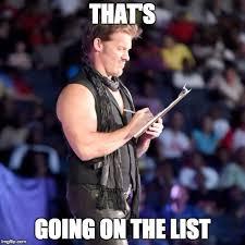 List Of Meme - chris jericho list meme generator imgflip