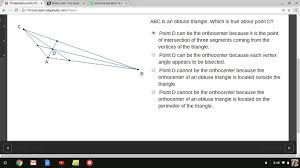 abc is an obtuse triangle which is true about point d point d