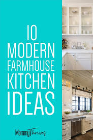modern farmhouse kitchen cabinet colors 10 beautiful modern farmhouse kitchens thrives