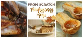 from scratch thanksgiving menu the prairie homestead