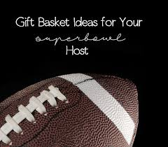 great gift baskets great gift baskets to bring to your superbowl party host revuezzle