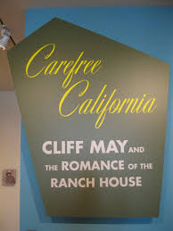 carefree california cliff may and the romance of the ranch house