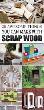 scrap wood 20 awesome things you can make with scrap wood