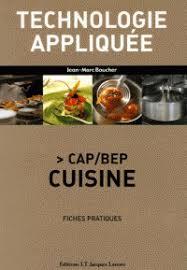 technologie cuisine cap technologie appliquée cap bep cuisine fiches jean marc boucher