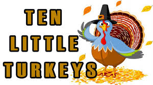 thanksgiving poems for kindergarten thanksgiving songs for children ten little turkeys kids song