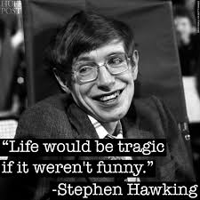quotes about being strong and healthy these 7 stephen hawking quotes will make you smile huffpost