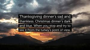 shel silverstein quote thanksgiving dinner s sad and thankless