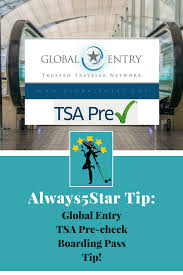 global entry help desk always 5 star 5startip tsa pre check tips for your boarding pass