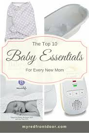 newborn baby essentials the top 10 baby essentials every new needs not your usual