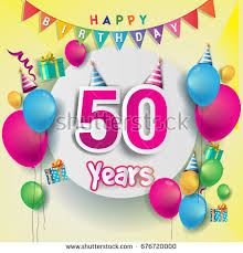 50th birthday stock images royalty free images u0026 vectors