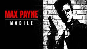 max apk max payne mobile hack apk unlimited health and unlimited ammo