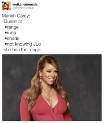 Mariah Carey Meme - mariah carey she doesn t have the range know your meme