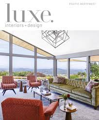 Dania Northbrook Hours by Luxe Magazine November 2016 Pacific Northwest By Sandow Media Llc