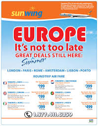 sunwing vacations europe it is not late great summer deals