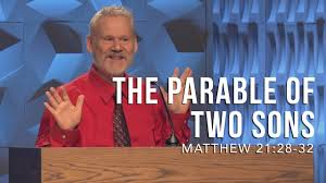 matthew 21 28 32 the parable of two sons youtube