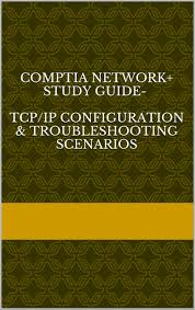 buy comptia network study guide tcp ip configuration u0026amp
