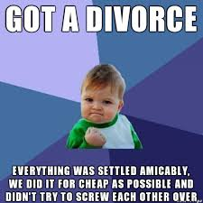 Divorce Guy Meme - hearing all these divorce horror stories makes me thankful for