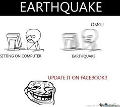 Earthquake Meme - earthquake by mak meme center