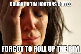 Roll Up Meme - the best roll up the rim to win memes of all time canada com