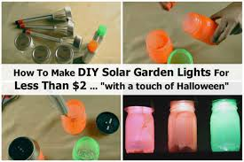 Halloween Outside Lights by How To Make Diy Solar Garden Lights For Less Than 2