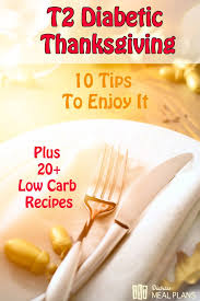 10 tips to enjoy your diabetic thanksgiving including 20 recipes