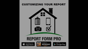 customizing your report report form pro home inspection report