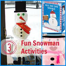 3 fun snowman activities startsateight