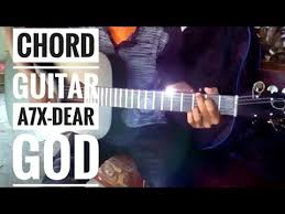 tutorial gitar dear god chord guitar dear god avenged sevenfold youtube