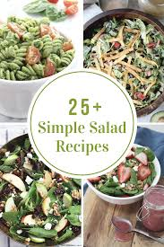 simple salad recipes the idea room