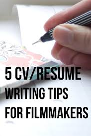 Best Resume Writing by 5 Of The Best Cv Writing Tips For Filmmakers U2014 Amy Clarke Films