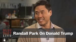 Randall Park Randall Park On Donald Trump U0027s Political Surge U0027it U0027s All So