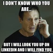 Job Search Meme - liam neeson in taken meme i don t know who you are but i will