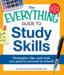 the everything guide to study skills strategies tips and tools