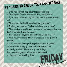 The 25 Best Funny Anniversary 10 Questions To Ask On Your Anniversary Friday We U0027re In Love