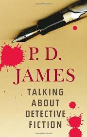 by p d talking about detective fiction by p d