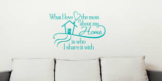 what i love most about my home quotes wall letters vinyl decal what i love most about my home quotes wall letters vinyl decal loading zoom