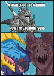 Monster Hunter Memes - shitposting edgelord advent of disaster monster hunter g rank