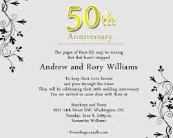 invitation greetings 50th wedding anniversary party invitation wording wordings and