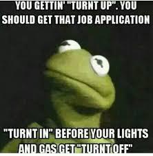 Turnt Up Meme - turnt up kermit meme s pinterest kermit meme and hilarious