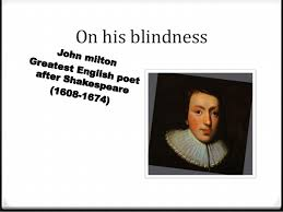 On His Blindness John Milton Meaning John Milton On His Blindness