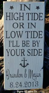 wedding quotes nautical natical signs in high tide or low tide ill be by side