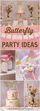 themed parties idea 249 best butterfly party ideas images on pinterest