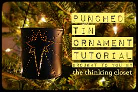 punched tin ornament tutorial the thinking closet