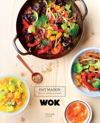 livre de cuisine fait maison amazon fr wok le goff livres