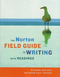 the norton field guide to the norton field guide to writing with readings by richard bullock