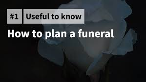 how to plan a funeral aftering how to plan a funeral