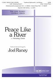 light a candle for peace lyrics peace like a river sheet music by joel raney sheet music plus