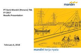 Bank Mandiri Pt Bank Mandiri Persero Tbk Adr 2017 Q4 Results Earnings Call
