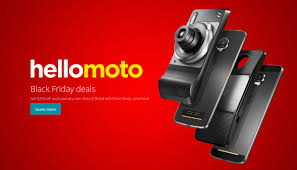 best verizon phone deals black friday black friday 2016 deal get any moto z series phone with a moto